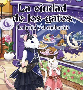 La ciudad de los gatos La bruja y el cucharón